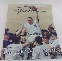 NEW YORK POST--THE YANKEES CENTURY PART 6: MAGIC MEMORIES - $5.35