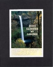 Inspirational Plaques - Jesus satisfies my longings . . . 8 x 10 Inches Biblical - $11.14