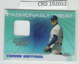 2004 Topps Chrome Game Worn Uniform Refractor * Trevor Hoffman * Relic 1... - $0.98