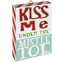 Christmas Kiss Me Under the Mistletoe Sign: MDF, 6.1 x 7.87 inches w - $9.99