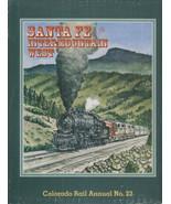 ~~~SANTA FÉ in the Intermountain West~1998~Boards~Colorado Rail Annual N... - $49.95