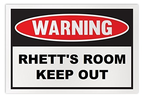 Personalized Novelty Warning Sign: Rhett's Room Keep Out - Boys, Girls, Kids, Ch