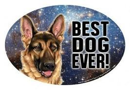 "German Shepherd BEST DOG EVER! Oval 4""x6"" Fridge Car Magnet Large Size U... - $5.68"
