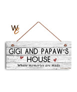 GIGI AND PAPAW'S HOUSE Sign, Where Memories Are Made, Weathered Style 6x... - $19.80