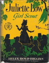 JULIETTE LOW, GIRL SCOUT Childhood of Famous Americans Series # 39 [Hardcover] H
