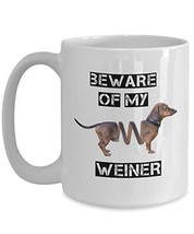 Wiener Dog Mug - Beware Of My Weiner - Dachshund Coffee Cup - White, Cer... - $16.82