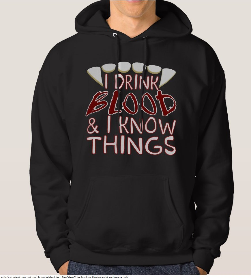 Primary image for I Drink Blood & I Know Things Vampire Standard Hoodie - Black - Men's