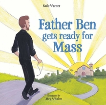 Father Ben Gets Ready for Mass by Katie Warner