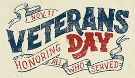 """Veterans Day """"Honoring All Who Served"""" - Magnet - $5.99"""