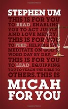 Micah For You (God's Word For You) [Hardcover] Stephen Um - $14.09