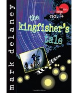 The Kingfisher's Tale by Mark Delaney - Paperback - Very Good - $2.50