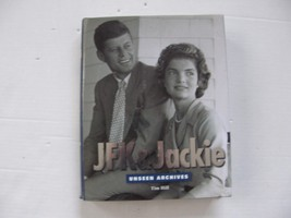 JFK AND JACKIE UNSEEN ARCHIVES PHOTO BOOK BY TIM HILL PUBLISHED IN 2003 - $18.69