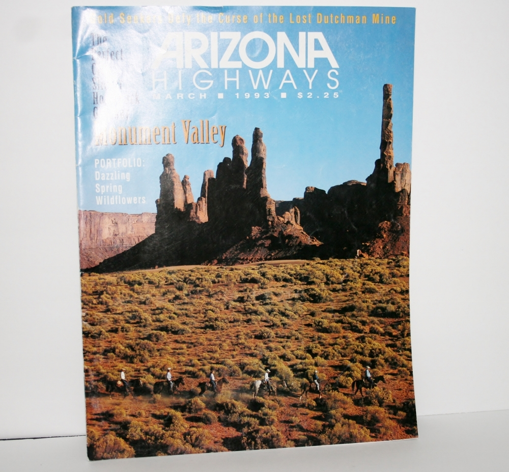 Arizona Highways March 1993 Gold Seekers Defy Curse of the Lost Dutchman Mine
