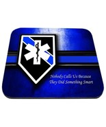 ems star of life nobody calls us because they did something smart mouse pad - $18.99