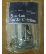 Shur-Loc Ladder Catches Model No. 76000 - $40.06