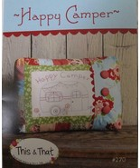 This & That HAPPY CAMPER Patchwork Retro Embroidered Pillow Pattern #270... - $2.99