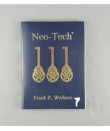 Pax Neo-Tech: Discover Your Future of Riches by Frank R Wallace Neothink... - $29.69