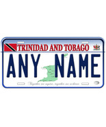 Trinidad and Tobago Any Text Personalized Novelty Aluminum Car License P... - $14.95