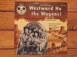 Jimmie Dodd & The Mouseketeers - Westward Ho The Wagons DBR-67 78 RPM - $3.00