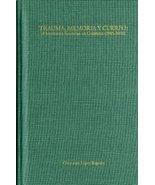 Trauma, memoria y cuerpo: El testimonio femenino en Colombia (1985-2000)... - $23.75
