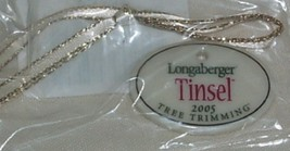 Longaberger 2005 Tinsel Tree Trimming Christmas Basket Tie-on Retired - $9.80