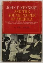 John F. Kennedy and the Young People of America by Bill Adler - $4.99
