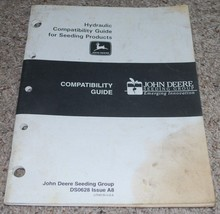 John Deere Hydraulic Compatibility Guide for Seeding Products DS0628 Iss... - $14.80