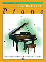 Alfred's Basic Piano Course: Lesson Book - Level 3 [Paperback] Palmer, W... - $3.71