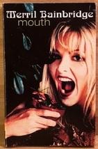 Merril Bainbridge: Mouth (used cassette single) - $14.00