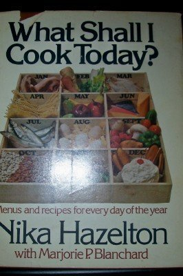 What shall I cook today?: Menus and recipes for every day of the year [Jan 01, 1