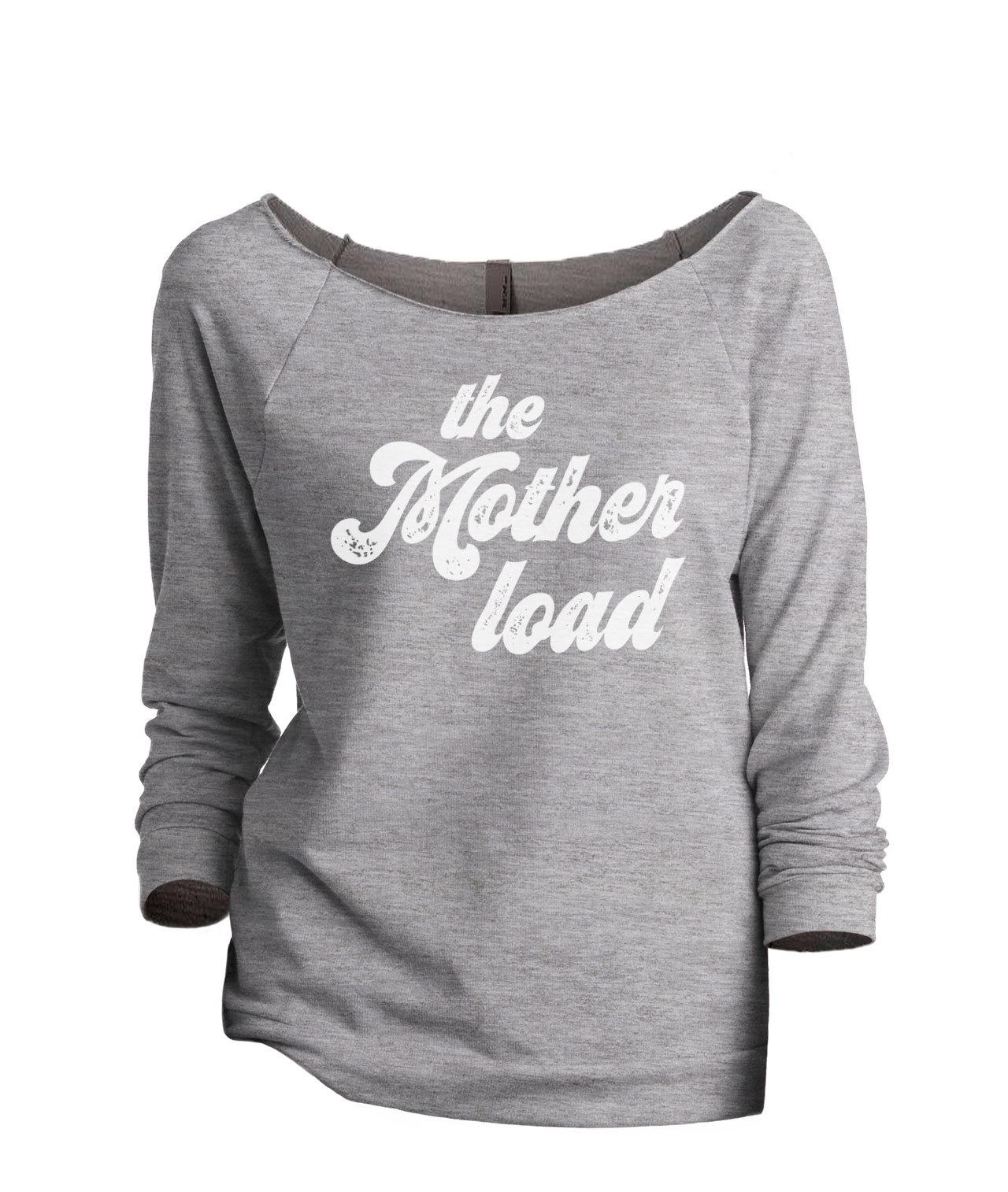 Thread Tank The Mother Load Women's Slouchy 3/4 Sleeves Raglan Sweatshirt Sport  - $24.99 - $25.99