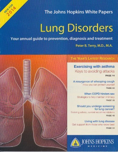 The Johns Hopkins White Papers: Lung Disorders - Your Annual Guide to Prevention