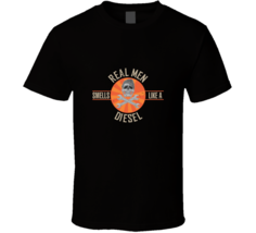Real Men Smells Like A Diesel Graphic T-shirt - $17.99+