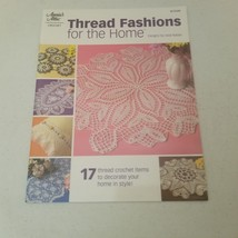 Thread Fashions for the Home Annie's Attic Crochet 17 patterns - $9.48