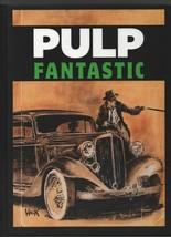 Pulp Fantastic - Battlefield Press International BPI 2005 HC 2015 978193... - $23.51