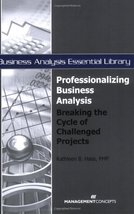 Professionalizing Business Analysis: Breaking the Cycle of Challenged Projects ( image 1