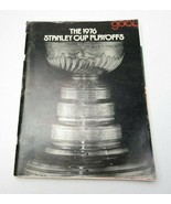 Goal The 1976 Stanley Cup Playoffs - $30.00