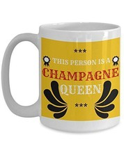 Champagne Coffee Mug - This Person Is A Champagne Queen - Booze Cup - Fu... - $16.82