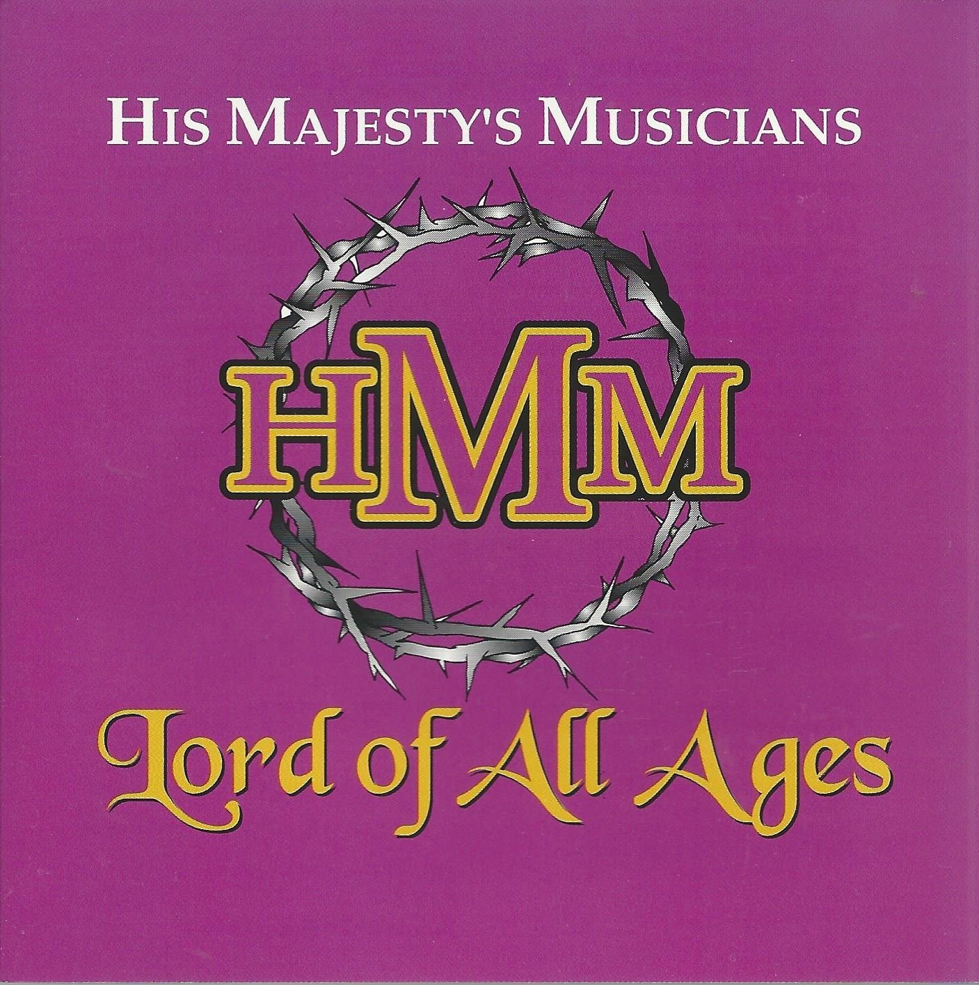 Lord of all ages by his majesty s musicians