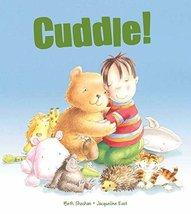 Cuddle (Meadowside Arlin) [Board book] Beth Shoshan and Jacqueline East - $1.83