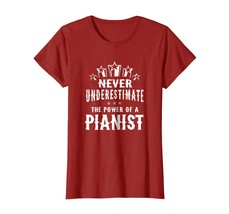 New Shirts - Never Underestimate The Power of A Pianist T-shirt Unisex W... - $19.95