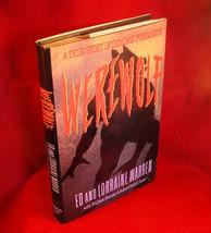 Werewolf A True Story of Demonic Possession Ed and Lorraine Warren 1st, ... - $49.00