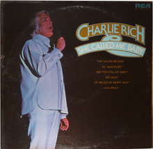 "Charlie Rich ""She Called Me Baby""  RCA Records    APL1-0686 - $9.00"