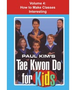 Tae Kwon Do for Kids #4 Primer for Students & Instructors DVD Paul Kim - $22.00