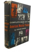 David Ewen COMPLETE BOOK OF THE AMERICAN MUSICAL THEATER :  Book Club Ed... - $44.95