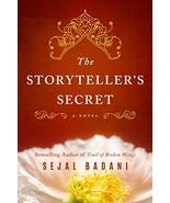The Storyteller's Secret: A Novel [Paperback] Badani, Sejal - $7.67