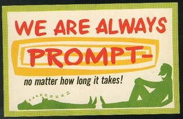 Comic We are always Prompt - No matter how long it takes Humor Postcard - $4.99