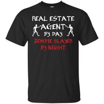 Real Estate Agent by day zombie slayer by night T-Shirt - $13.95+