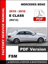 MERCEDES BENZ 2010 - 2016 E CLASS SEDAN SERVICE REPAIR OEM WORKSHOP SHOP... - $14.95