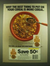 1990 Kellogg's All-Bran Cereal Ad - Why the best thing to put on your cereal - $14.99
